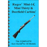 GUN-GUIDES COMPLETE GUIDE RUGER MINI-14 RIFLE