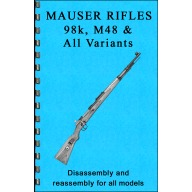 GUN-GUIDES DISASSEMBLY & REASSEMBLY MAUSER RIFLES
