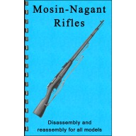 GUN-GUIDES DISASSEMBLY & REASSEMBLY MOSIN-NAGANT