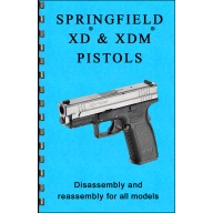 GUN-GUIDES DISASSEMBLY & REASSEMBLY SPFLD XD & XDM