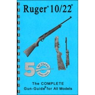 GUN-GUIDES COMPLETE GUIDE RUGER 10/22 RIFLE