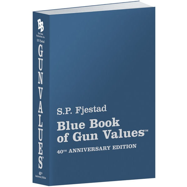 BLUE BOOK OF GUN VALUES 40th EDITION (NEW) 2019